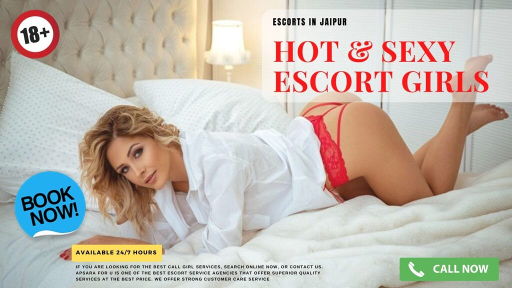 How Safe Is It To Book Escorts in Jaipur From Apsara For U?